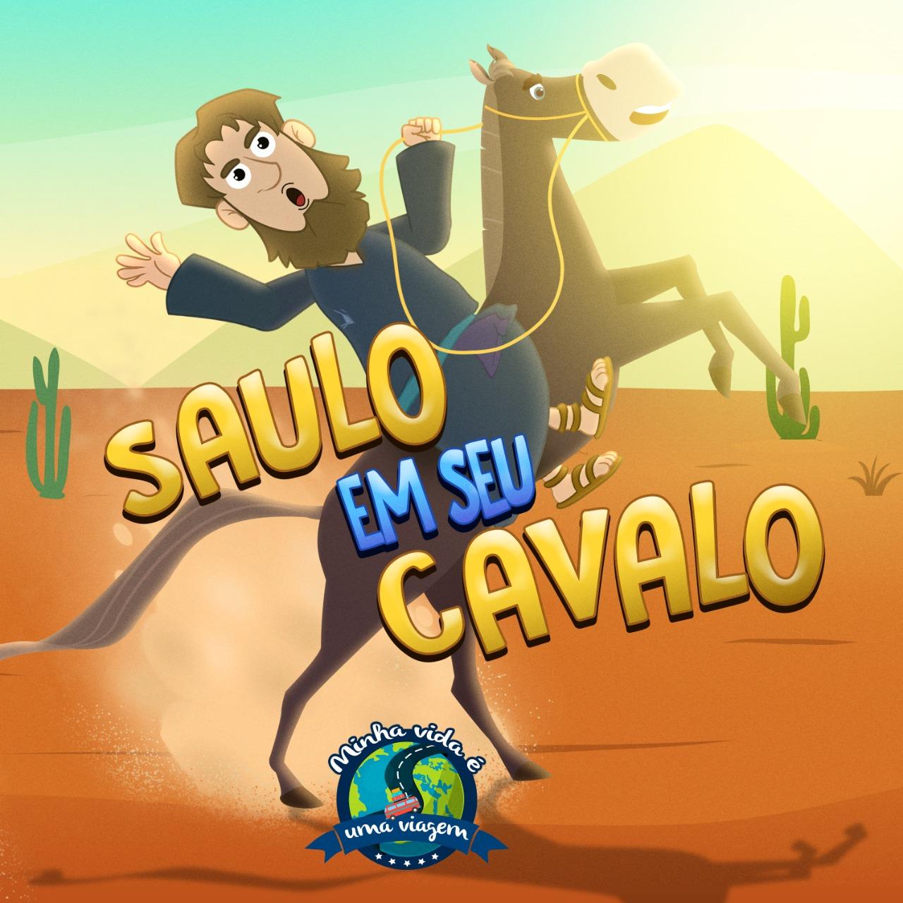 Saulo em seu cavalo