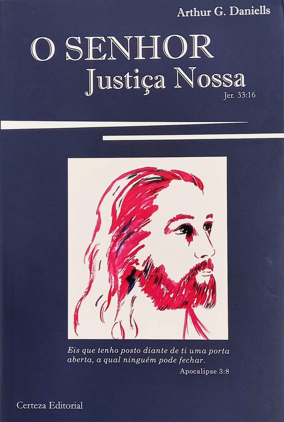 O SENHOR Justiça Nossa