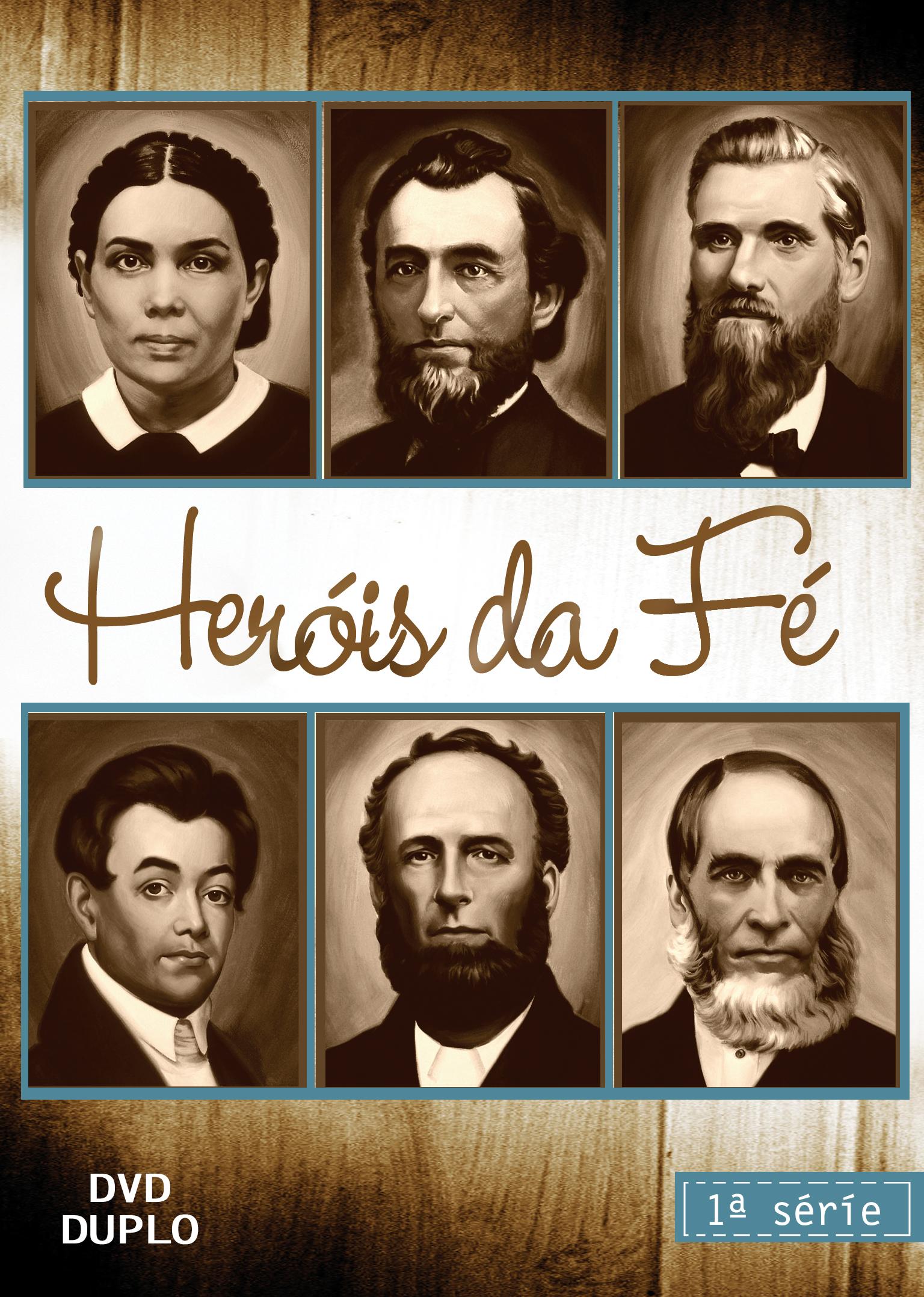 Heróis da Fé - Vol. 1