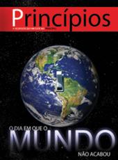 Princípios - O dia que o mundo não acabou