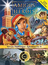 Amigos e Heróis 4 - Episódios 8 e 9