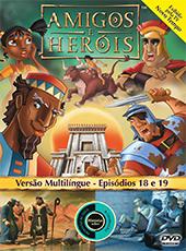 Amigos e Heróis 9 - Episódios 18 E 19