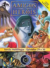 Amigos e Heróis 14 - Episódios 29 E 30