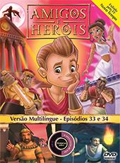 Amigos e Heróis 16 - Episódios 33 E 34