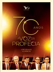 A Voz da Profecia (70 anos)