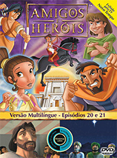 Amigos e Heróis 10 - Episódios 20 E 21